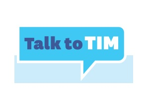 Talk to TIM