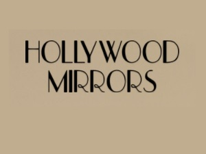 Hollywood Mirrors