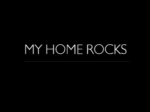 My Home Rocks